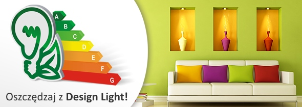 Oszczędzaj energię z Design Light!