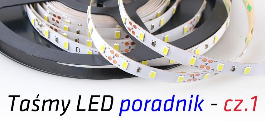 Taśmy LED - poradnik