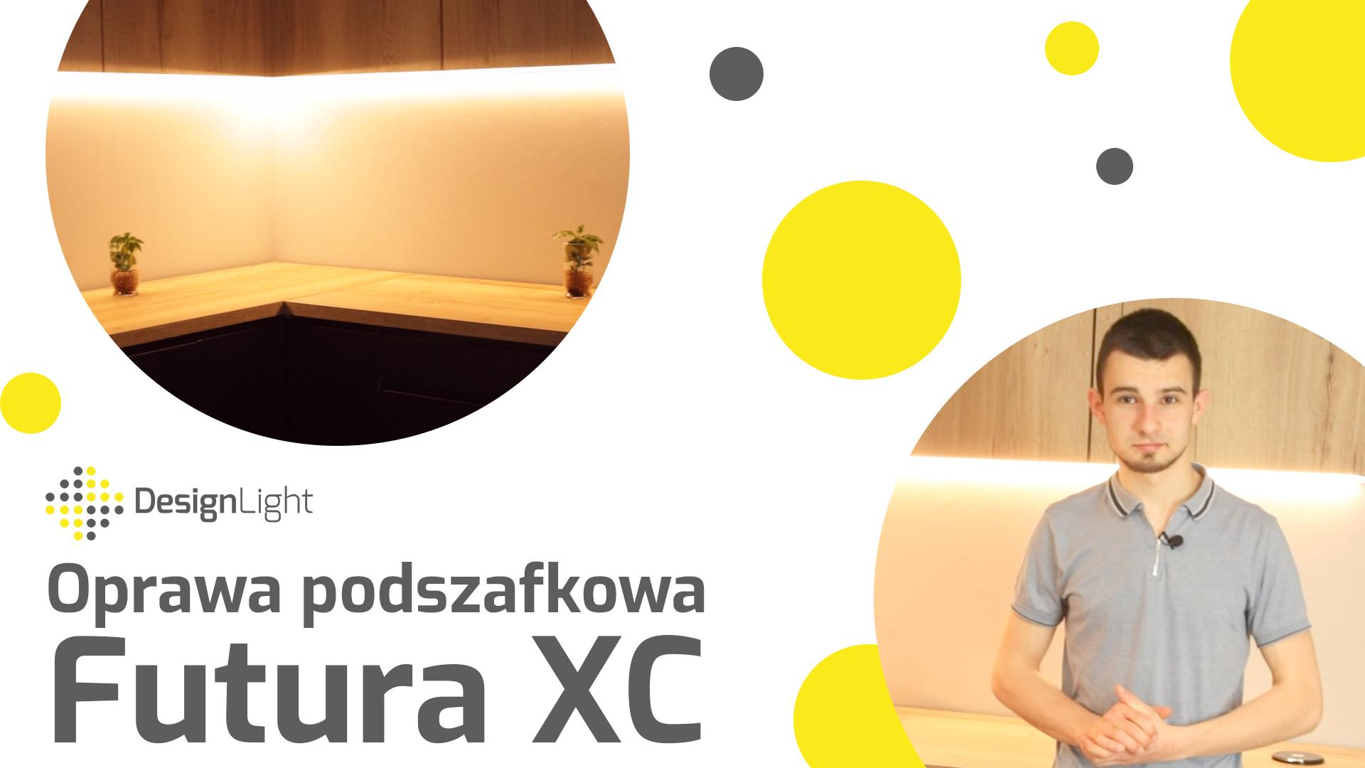 Oprawa podszafkowa Futura XC – montaż i działanie - Design Light